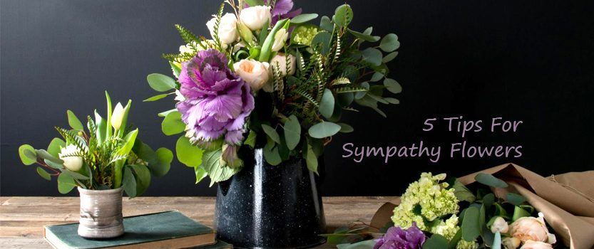 5 Tips For Sympathy Flowers